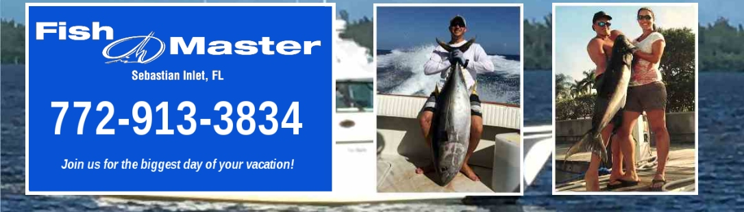 Fish Master – Sebastian Inlet, Florida